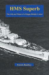 HMS Superb (ISBN: 9781904381341)