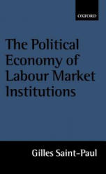 Political Economy of Labour Market Institutions (ISBN: 9780198293323)