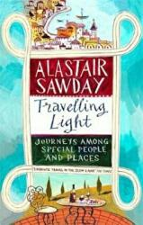 Travelling Light - Journeys Among Special People and Places (ISBN: 9780349142333)
