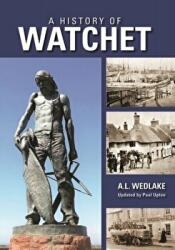 History of Watchet (ISBN: 9780857043177)