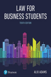 Adams: Law for Business Students p10 (ISBN: 9781292208428)
