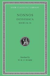 Dionysiaca, Volume II: Books 16-35 (ISBN: 9780674993914)