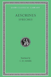 Speeches - Aeschines (ISBN: 9780674991187)