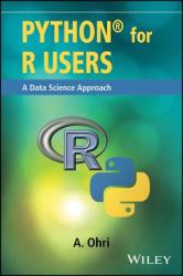 Python for R Users - A Data Science Approach (ISBN: 9781119126768)