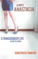 Always Anastacia (ISBN: 9781868427130)