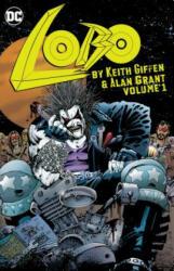 Lobo by Keith Giffen & Alan Grant Vol. 1 (ISBN: 9781401274771)
