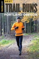 Best Trail Runs Portland, Oregon (ISBN: 9781493025206)