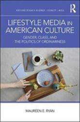 Lifestyle Media in American Culture (ISBN: 9781138206465)