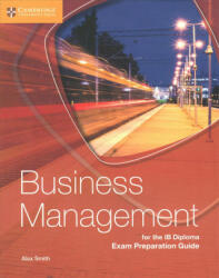 Business Management for the IB Diploma Exam Preparation Guide (ISBN: 9781316635735)