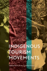 Indigenous Tourism Movements (ISBN: 9781442628298)