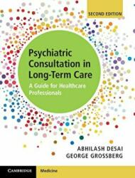 Psychiatric Consultation in Long-Term Care - Abhilash Desai, George Grossberg (ISBN: 9781107164222)