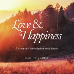 Love & Happiness - YASMIN MOGAHED (ISBN: 9780998537306)