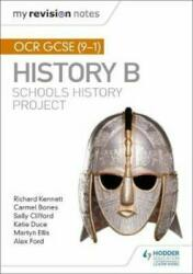 My Revision Notes: OCR GCSE (9-1) History B: Schools History Project (ISBN: 9781510404069)