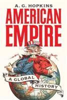 American Empire - A. G. Hopkins (ISBN: 9780691177052)