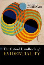 Oxford Handbook of Evidentiality (ISBN: 9780198759515)