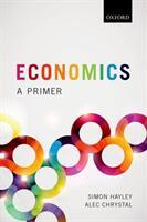 Economics - Alec Chrystal, Simon Hayley (ISBN: 9780198787051)