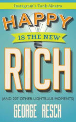 Happy Is the New Rich - (ISBN: 9780996855143)