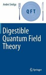 Digestible Quantum Field Theory (ISBN: 9783319599205)