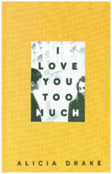 I Love You Too Much (ISBN: 9781509848928)