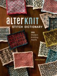 AlterKnit Stitch Dictionary - Andrea Rangel (ISBN: 9781632505538)