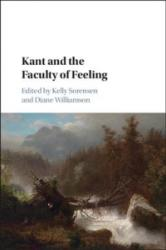 Kant and the Faculty of Feeling (ISBN: 9781107178229)
