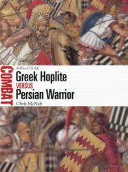 Greek Hoplite vs Persian Warrior - 499-479 BC (ISBN: 9781472825742)