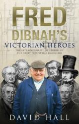 Fred Dibnah's Victorian Heroes (ISBN: 9780552174572)