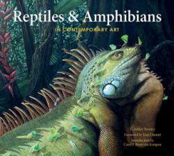Reptiles & Amphibians in Contemporary Art (ISBN: 9780764354441)