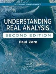 Understanding Real Analysis, Second Edition (ISBN: 9781138033016)