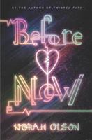 Before Now (ISBN: 9780062347077)
