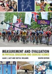Measurement and Evaluation in Physical Education and Exercise Science (ISBN: 9781138232341)