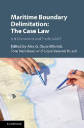 Maritime Boundary Delimitation: The Case Law (ISBN: 9781108424790)