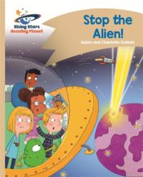 Reading Planet - Stop the Alien! - Gold: Comet Street Kids (ISBN: 9781510411715)
