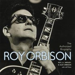 Authorized Roy Orbison - Alex Orbison, Roy Orbison, Wesley Orbison (ISBN: 9781478976547)