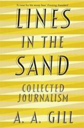 Lines in the Sand - Adrian Gill (ISBN: 9781474605175)