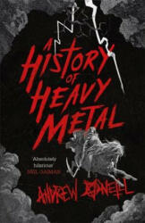 History of Heavy Metal - Andrew O'Neill (ISBN: 9781472241450)