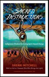 Sacred Instructions - Sherri Mitchell (ISBN: 9781623171957)