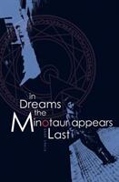 In Dreams the Minotaur Appears Last (ISBN: 9781788640039)
