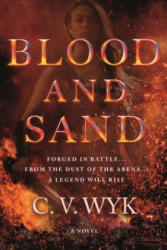 Blood and Sand (ISBN: 9780765380098)
