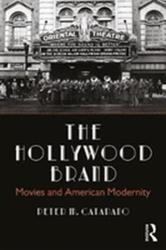 Hollywood Brand - Movies and American Modernity (ISBN: 9780815395751)