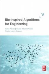 Bio-inspired Algorithms for Engineering (ISBN: 9780128137888)