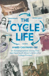 Cycle of Life - An Autobiographical Journey from Apartheid South Africa to Britain of a College Principal (ISBN: 9781788038669)