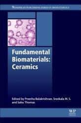 Fundamental Biomaterials: Ceramics (ISBN: 9780081022030)