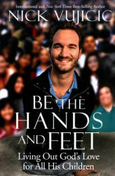 Be the Hands and Feet (ISBN: 9780735291850)