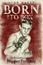 Born to Box (ISBN: 9781785313684)