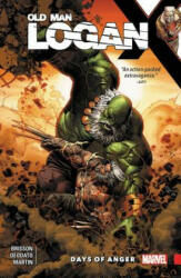 Wolverine: Old Man Logan Vol. 6: Days of Anger (ISBN: 9781302905750)