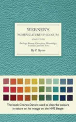 Werner's Nomenclature of Colours - Abraham Patrick Werner Syme (ISBN: 9780565094454)