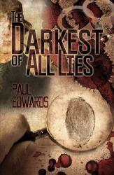 Darkest of All Lies (ISBN: 9781788231923)