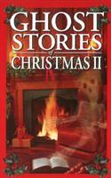 Ghost Stories of Christmas Box Set II - Jo-Anne Christensen, A. S. Mott (ISBN: 9781894877466)