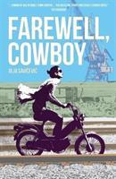 Farewell, Cowboy (ISBN: 9781908236395)